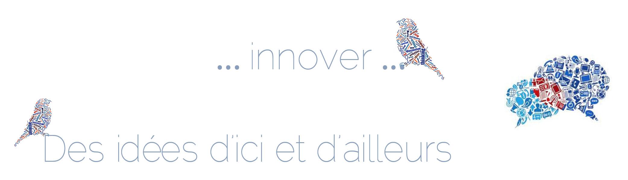 Innover… un quotidien ordinaire… pour une autre ECOLE !!!